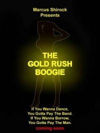 The Gold Rush Boogie (2011)
