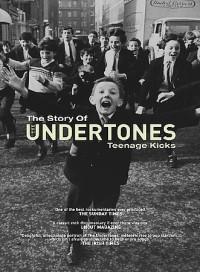 Teenage Kicks: The Undertones (2001)