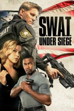 S.W.A.T.: Under Siege - Trailer 1