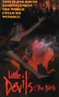 Little Devils: The Birth (1993)