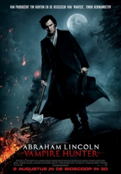 Abraham Lincoln: Vampire Hunter (2012)