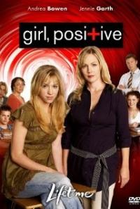 Girl, Positive (2007)