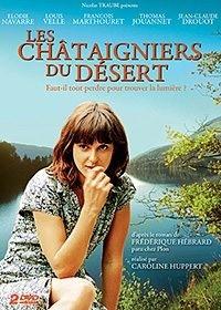 Les châtaigniers du désert (2009)