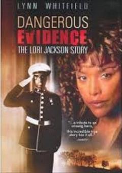 Dangerous Evidence: The Lori Jackson Story (1999)