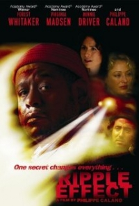 Ripple Effect (2007)
