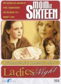 Mom at Sixteen (2005)