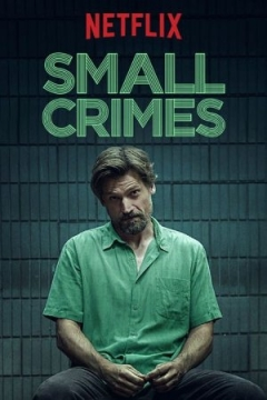 Small Crimes Trailer