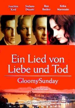 Gloomy Sunday - Ein Lied von Liebe und Tod (1999)