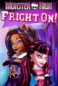 Monster High: Fright On (2011)