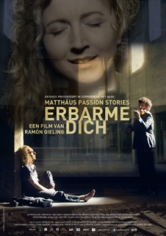 Erbarme dich - Matthäus Passion Stories (2015)