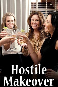 Hostile Makeover (2009)