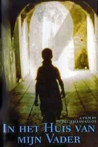 In het huis van mijn vader (1997)