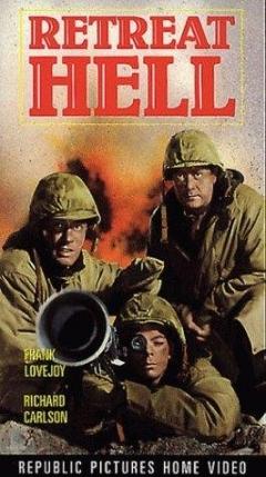 Retreat, Hell! (1952)