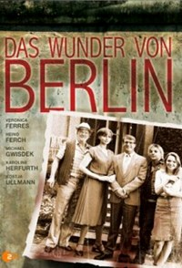 Das Wunder von Berlin (2008)