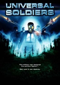 Universal Soldiers (2007)