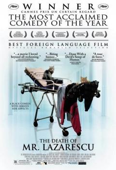 Moartea domnului Lãzãrescu (2005)
