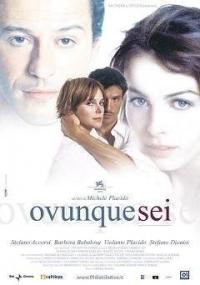 Ovunque sei (2004)
