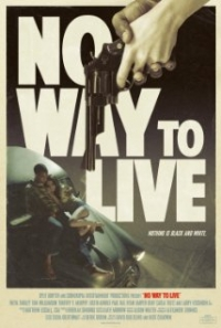 No Way to Live (2015)