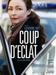 Coup d'éclat (2011)