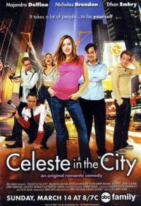 Celeste in the City (2004)
