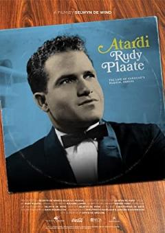 Atardi - The Life of Curaçao's Musical Genius Rudy Plaate Trailer