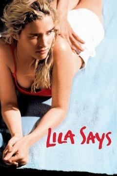 Lila dit ça (2004)