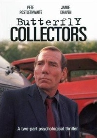 Butterfly Collectors (1999)
