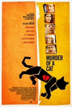 Murder of a Cat (2014)