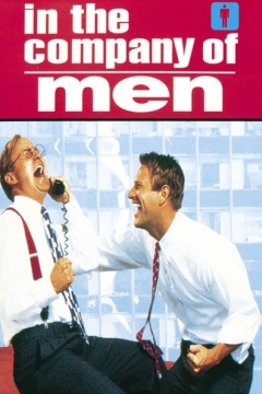 In the Company of Men (1997)