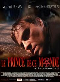 Le prince de ce monde (2008)