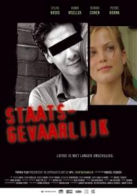 Staatsgevaarlijk (2005)