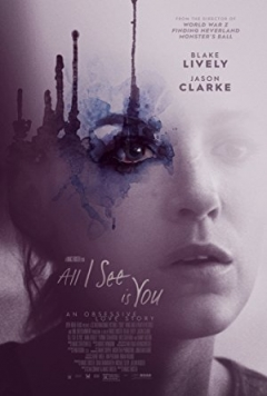 All I See Is You Trailer
