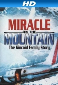 Miracle on the Mountain: The Kincaid Family Story (2000)