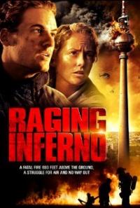 Raging Inferno (2007)