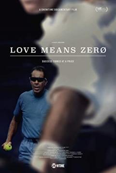 Love Means Zero Trailer