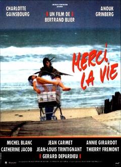 'Merci la vie' (1991)