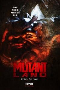 MutantLand (2010)