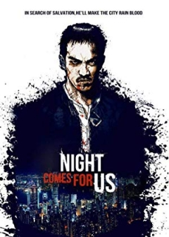 The Night Comes for Us Trailer