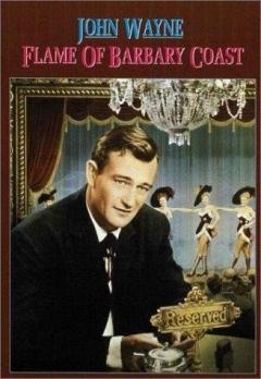 Flame of Barbary Coast (1945)
