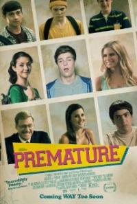 Premature (2014)