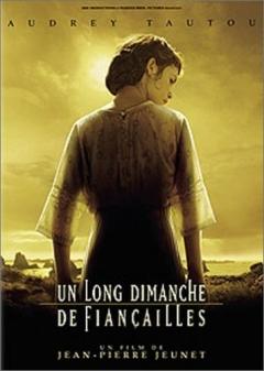 Un long dimanche de fiançailles (2004)