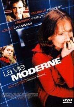 Vie moderne, La (2000)