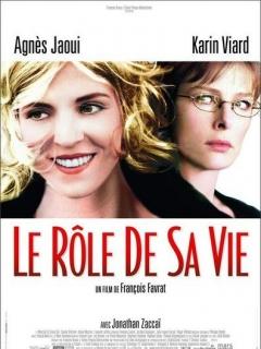 Rôle de sa vie, Le (2004)
