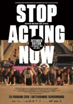Stop Acting Now (2016)