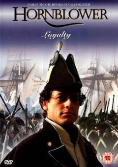 Hornblower: Loyalty (2003)