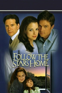 Follow the Stars Home (2001)