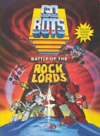 GoBots: War of the Rock Lords (1986)