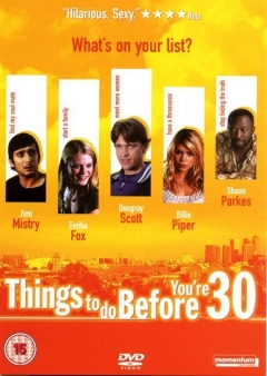 Things to Do Before You're 30 (2004)