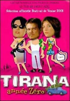 Tirana, année zéro (2001)