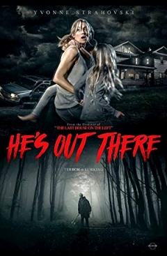 He's Out There (2018)